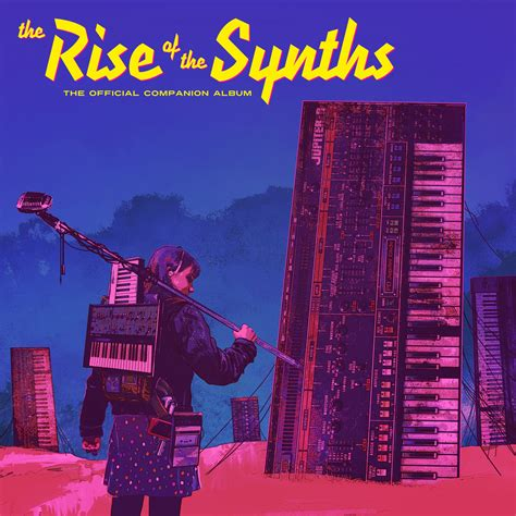 The Rise Of The Synths: The Official Companion Album