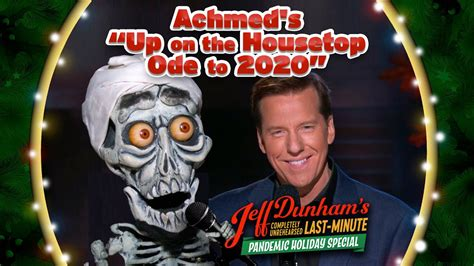 """Achmed's """"Up on the Housetop Ode to Covid"""" – Jeff Dunham"""