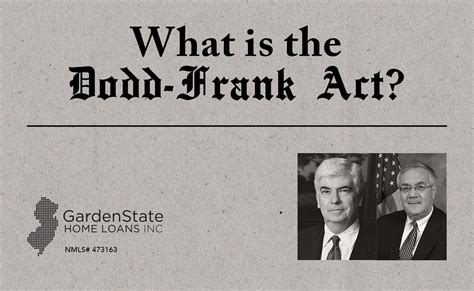What is the Dodd-Frank Act? - Garden State Home Loans